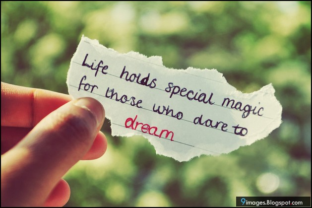 quotes-life-holds-special-magic-for-those-who-dare-to-dream-2